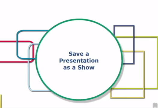 PowerPoint Tip – Save a Presentation as a Show